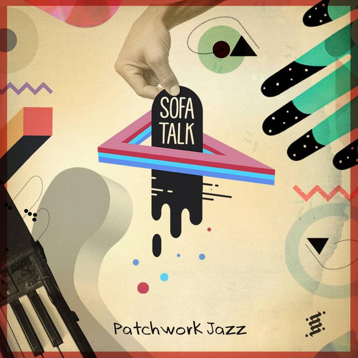 Patchwork Jazz by SofaTalk