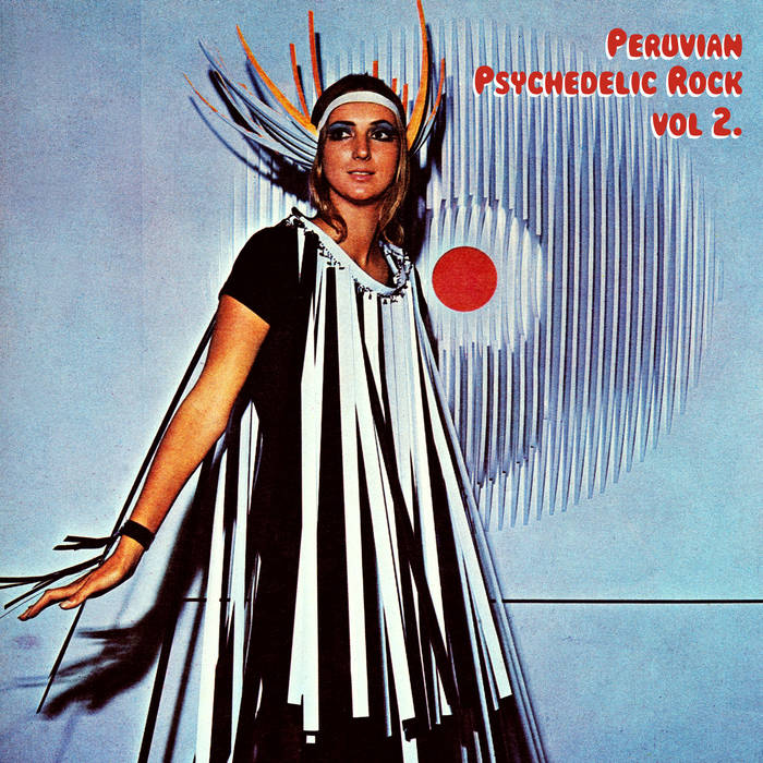 Peruvian Psychedelic Rock - Vol 2 by Various Artists