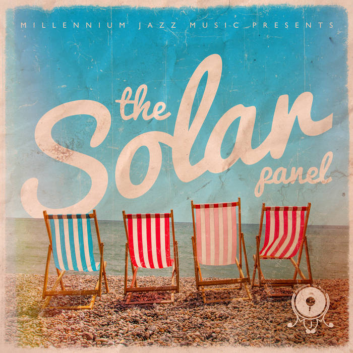 Millennium Jazz Music Presents - The Solar Panel