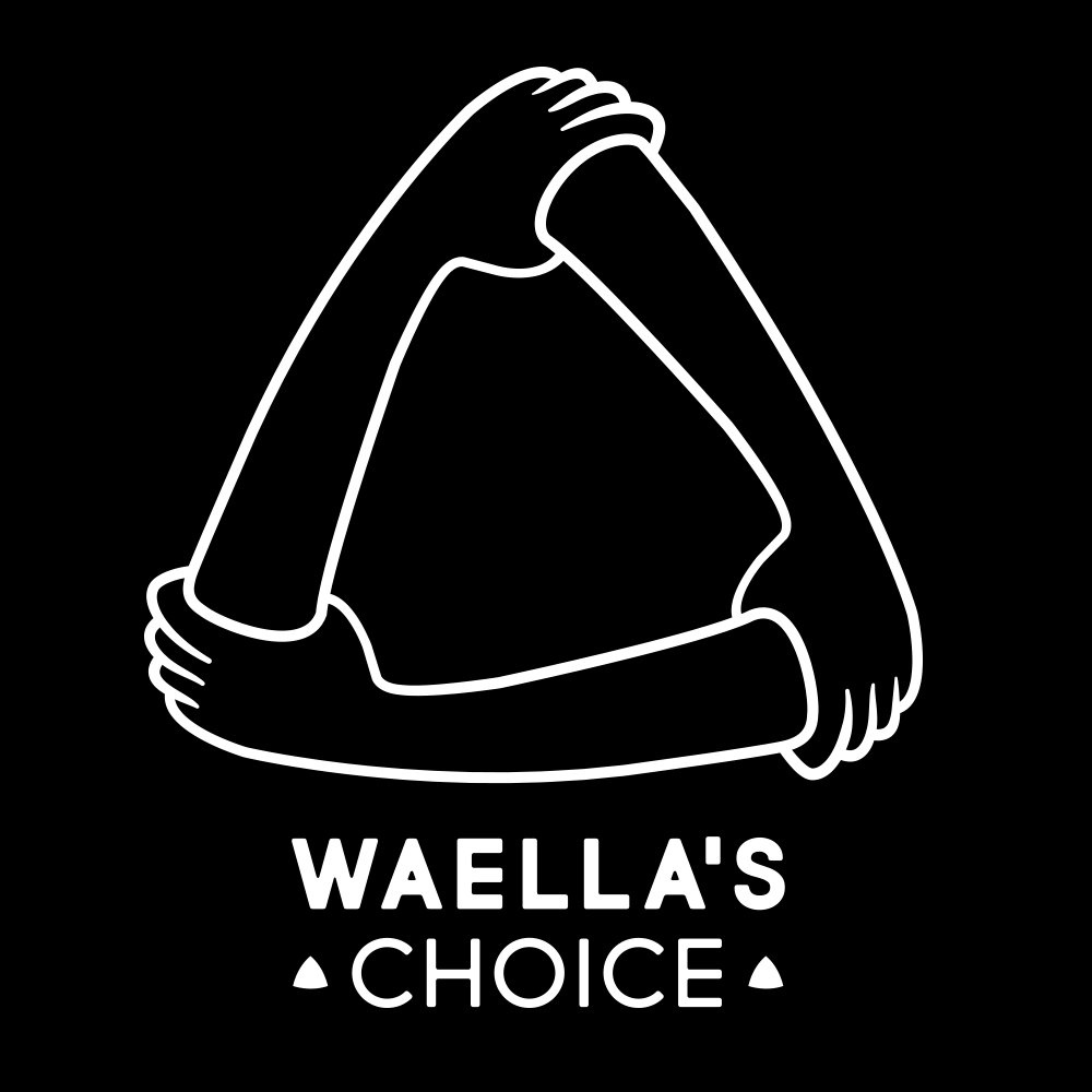 Waella's Choice